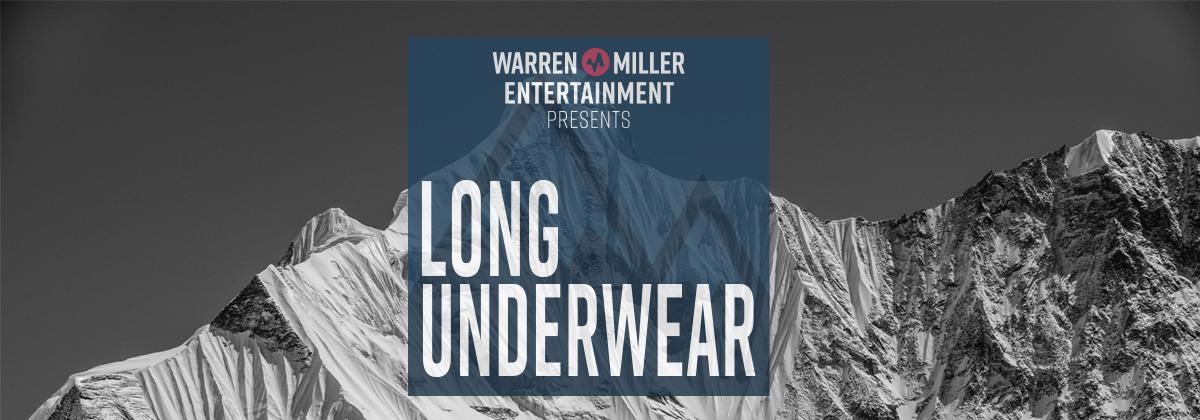 Long Underwear Show Notes Rob Kingwill Warren Miller